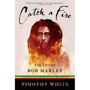 Fire The Life of Bob Marley, White, Timothy Biography & Memoirs
