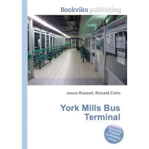 York Mills Bus Terminal Ronald Cohn Jesse Russell Books