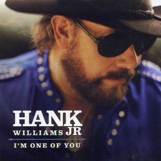 Im One of You, Hank Williams, Jr. Country