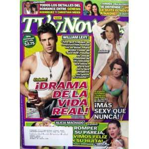 2008   William Levy, Alicia Machado and more!: Carlos Garrido: Books