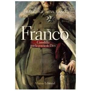Franco Caudillo por la gracia de Dios / Franco Leader