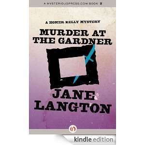 Murder at the Gardner A Homer Kelly Mystery eBook Jane