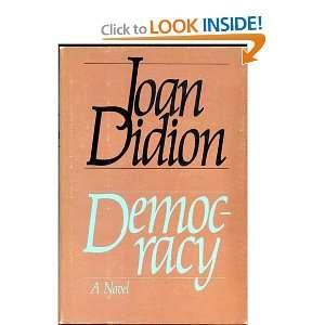 Democracy Joan Didion Books