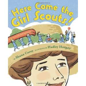 Scouts!: The Amazing All True Story of Juliette Daisy Gordon Low