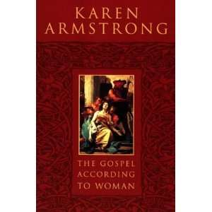 The Gospel According to Woman (9780006279532) Karen Armstrong Books