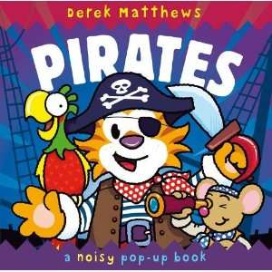 Pirates (Noisy Pop Up Book) (9781848773134) Rachel Williams Books
