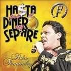 Ha$ta Que El Dinero Nos Separe [CD/DVD] [CD & DVD] by Pedro Fernandez