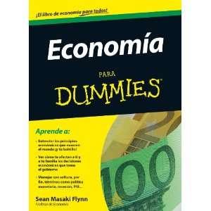 ECONOMIA PARA DUMMIES (9788432920790): SEAN MASAKI FLYNN: Books