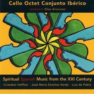 Spiritual Spanish music from the XXI century, Halffter, Sanchez Verdu
