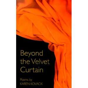 Beyond the Velvet Curtain: Poems (Wick Poetry First Book